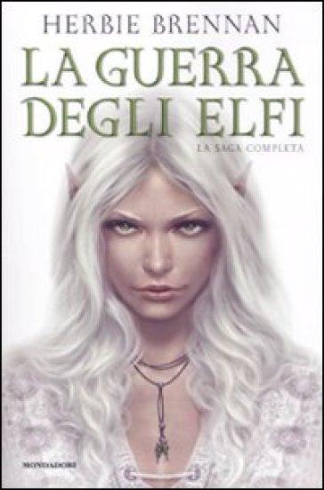 La guerra degli elfi. La saga completa - Herbie Brennan  