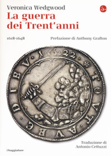 La guerra dei trent'anni 1618-1648 - Veronica Wedgwood pdf epub