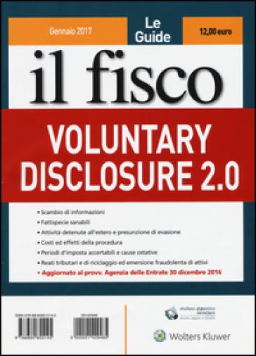 Le guide il fisco (2017). 1: Voluntary disclosure 2.0