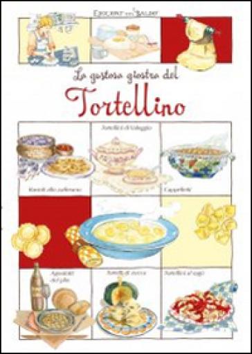 La gustosa giostra del Tortellino