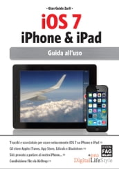 iOS 7 iPhone & iPad - Guida all