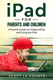 iPad For Parents and Children