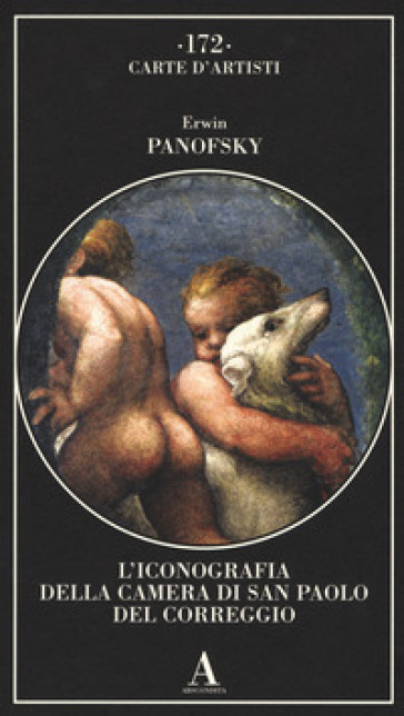 L'iconografia della Camera di San Paolo del Correggio - Erwin Panofsky | Ericsfund.org