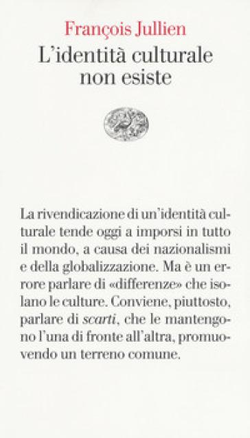 L'identità culturale non esiste - François Jullien | Rochesterscifianimecon.com
