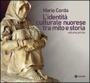 L'identità culturale nuorese tra mito e storia. 1. - Maria Corda | Kritjur.org