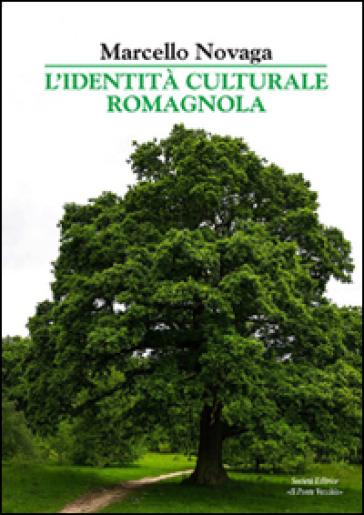 L'identità culturale dei romagnoli - Marcello Novaga  