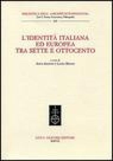 L'identità italiana ed europea tra Sette e Ottocento - L. Melosi |