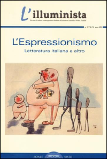 L'illuminista vol. 37-38-39: L'espressionismo. Letteratura italiana e altro