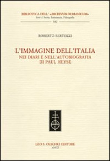 L'immagine dell'Italia nei diari e nell'autobiografia di Paul Heyse - Roberto Bertozzi | Kritjur.org