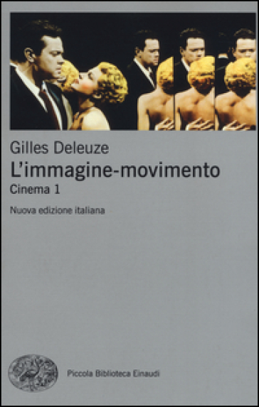 L'immagine-movimento. Cinema. 1. - Gilles Deleuze pdf epub