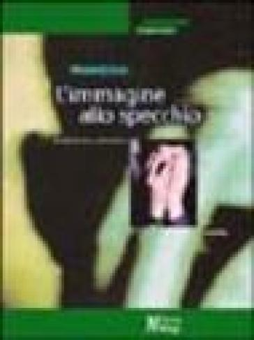 L 39 immagine allo specchio adolescenti e adozione marion crook libro mondadori store - L immagine allo specchio streaming ...