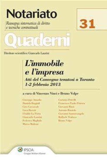 L'immobile e l'impresa. Atti del Convegno (Taranto, 1-2 febbraio 2013) - V. Vinci  