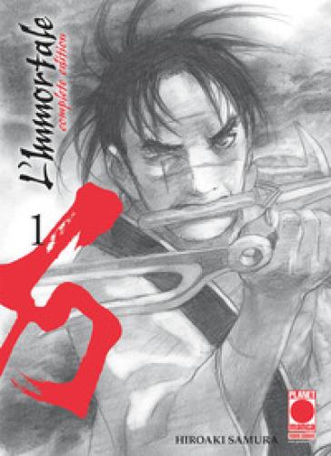 L'immortale. Complete edition. 1. - Hiroaki Samura | Jonathanterrington.com