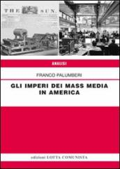 Gli imperi dei mass media in America