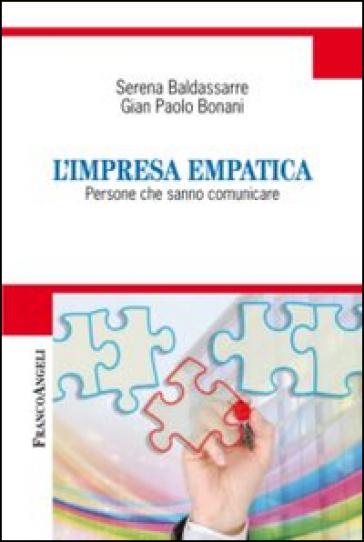 L'impresa empatica. Persone che sanno comunicare - Serena Baldassarre pdf epub