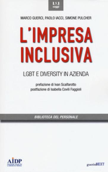 L'impresa inclusiva. LGBT e diversity in azienda