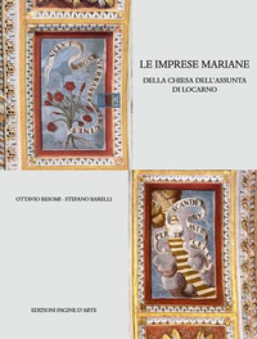Le imprese mariane. Della chiesa dell'Assunta di Locarno - Ottavio Besomi | Ericsfund.org