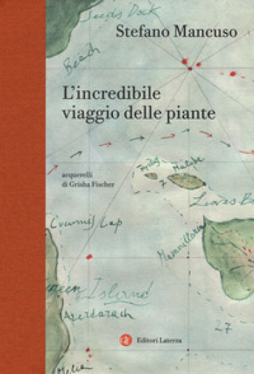 L'incredibile viaggio delle piante - Stefano Mancuso |
