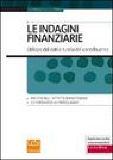 Le indagini finanziarie. Utilizzo dei dati e tutela del contribuente - Francesco Chimienti   Rochesterscifianimecon.com