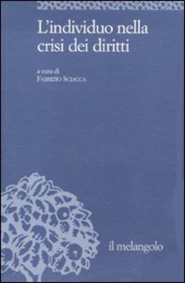 L'individuo nella crisi dei diritti - F. Sciacca | Kritjur.org