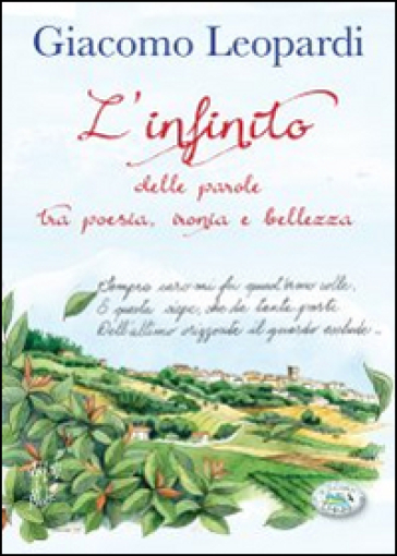 L'infinito. Delle parole tra poesia, ironia e bellezza - Giacomo Leopardi | Kritjur.org