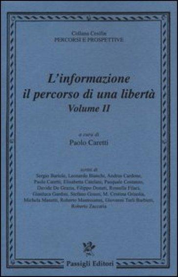 L'informazione: il percorso di una libertà. 2. - P. Caretti   Kritjur.org