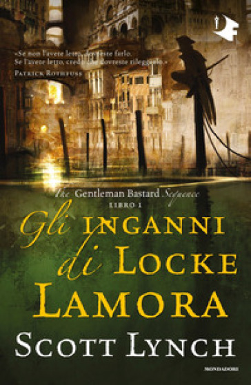 Gli inganni di Locke Lamora. The Gentleman Bastard sequence. 1.