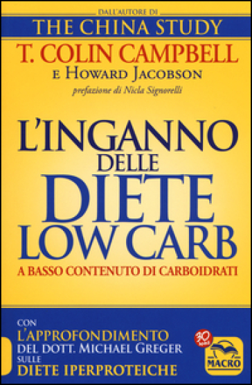 L'inganno delle diete low carb a basso contenuto di carboidrati - T. Colin Campbell | Thecosgala.com
