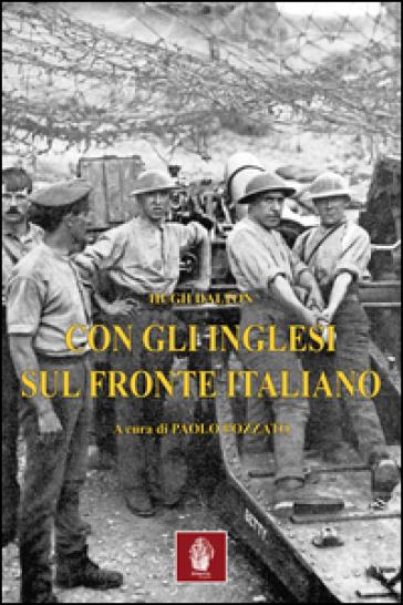 Con gli inglesi sul fronte italiano - Hugh Dalton  