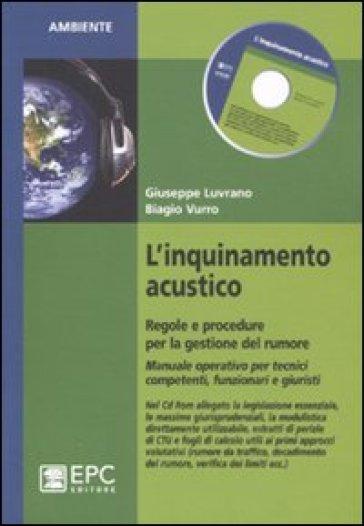 L'inquinamento acustico. Regole e procedure per la gestione del rumore - Giuseppe Luvrano | Thecosgala.com