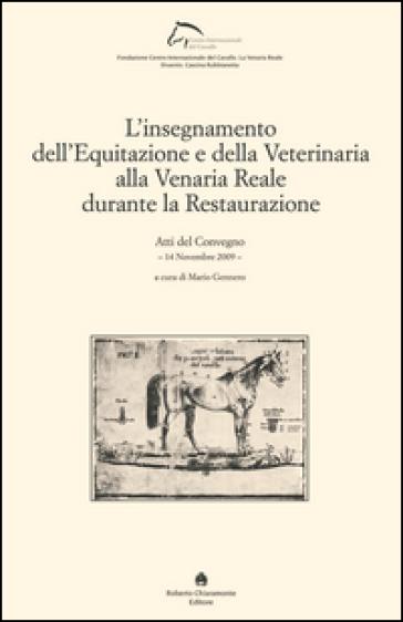 L'insegnamento dell'equitazione e della veterinaria alla Venaria Reale durante la Restaurazione - M. Gennaro   Rochesterscifianimecon.com