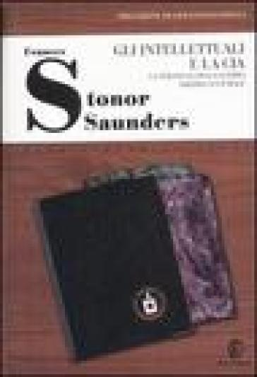 Gli intellettuali e la CIA. La strategia della guerra fredda culturale - Frances Stonor Saunders   Rochesterscifianimecon.com