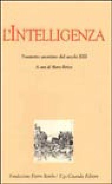 L'intelligenza. Poemetto anonimo del secolo XIII - Anonimo | Kritjur.org