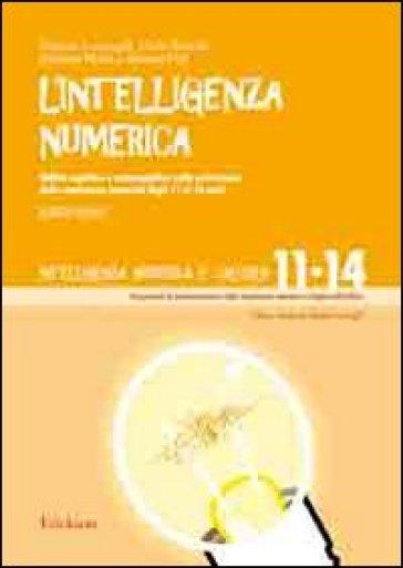 L'intelligenza numerica. 4.Abilità cognitive e metacognitive nella costruzione della conoscenza numerica dagli 11 ai 14 anni