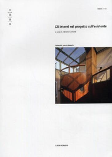 Gli interni nel progetto sull'esistente - A. Cornoldi   Rochesterscifianimecon.com
