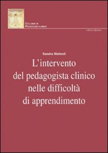 L'intervento del pedagogista clinico nelle difficoltà di apprendimento - Sandra Matteoli   Ericsfund.org