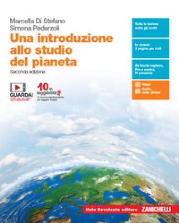 Una introduzione allo studio del pianeta. Per le Scuole superiori. Con e-book. Con espansione online - Marcella Di Stefano   Jonathanterrington.com