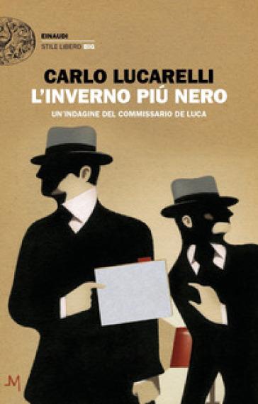 L'inverno più nero. Un'indagine del commissario De Luca - Carlo Lucarelli   Thecosgala.com