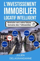 L investissement immobilier locatif intelligent