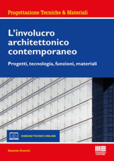 L'involucro architettonico contemporaneo - Massimo Rossetti | Jonathanterrington.com