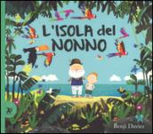 L'isola del nonno. Ediz. a colori - Benji Davies