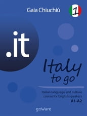 .it - Italy to go 1. Italian language and culture course for English speakers A1-A2