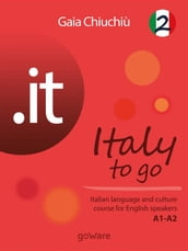 .it - Italy to go 2. Italian language and culture course for English speakers A1-A2