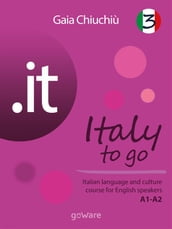 .it - Italy to go 3. Italian language and culture course for English speakers A1-A2