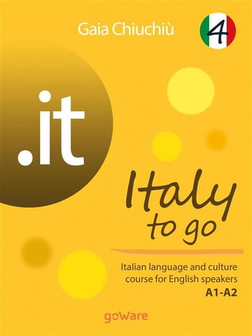 .it - Italy to go 4. Italian language and culture course for English speakers A1-A2
