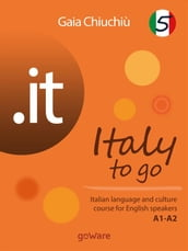 .it - Italy to go 5. Italian language and culture course for English speakers A1-A2