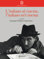 L italiano al cinema, l italiano nel cinema
