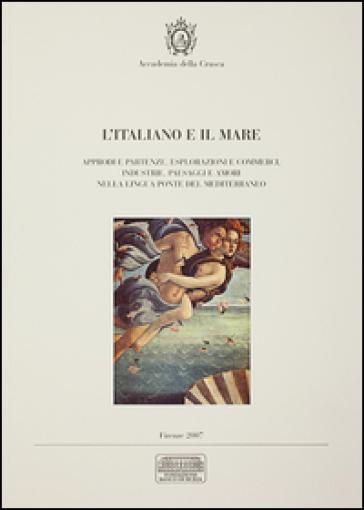 L'italiano e il mare. Percorsi di letture e immagini - P. Bianchi  