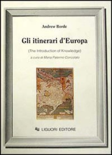 Gli itinerari d'Europa (The Introduction of knowledge)