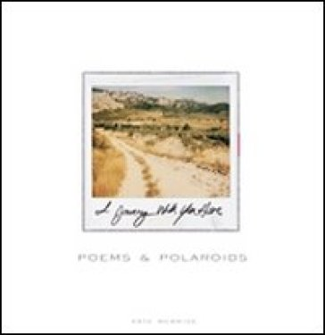 I journey with you here. Poems & polaroids